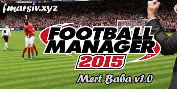 Mert Baba Taktik v1 - FM 2015