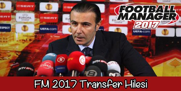 fm 2017 transfer hilesi