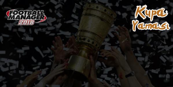 fm 2018 kupa yaması