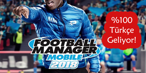 football manager mobile 2018 detaylar