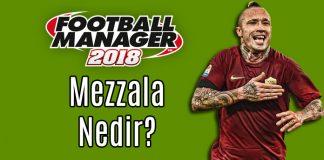 FM 2018 Mezzala Oyuncu Rolü