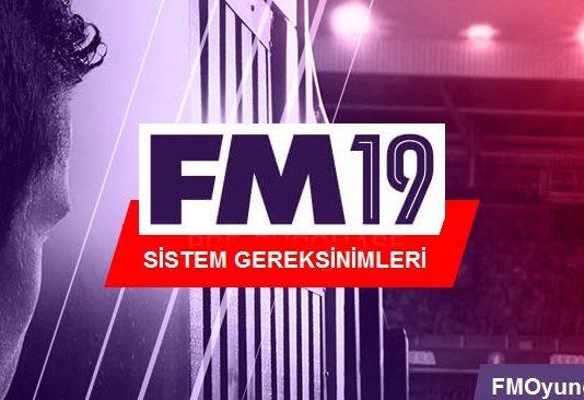 FM 2019 sistem gereksinimleri