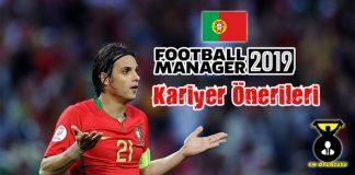FM 2019 Portekiz Takım Önerileri