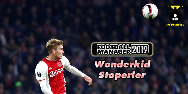 FM 2019 Wonderkid Stoperler - Genç Yetenekler - Defans